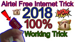 Airtel free Internet Trick 2018 for Lifetime Unlimited For All User without Recharge