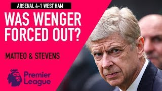 Was Wenger forced out? | Arsenal 4-1 West Ham | Astro SuperSport