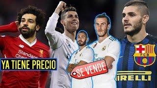 SALAH YA TIENE PRECIO ¿Cuánto cuesta?   MADRID VENDERA 2 de la BBC   ¿ICARDI AL BARCELONA?