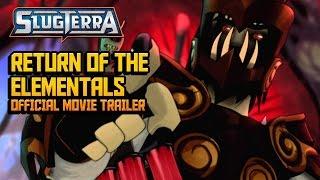 Slugterra: Return of the Elementals Official Movie Trailer