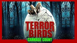 Terror Birds (2016) Carnage Count