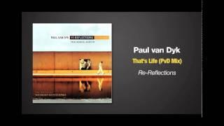 Paul van Dyk - That's Life (PvD Mix)