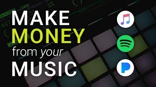 How To Make Money From Your Music in 2019