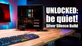 be quiet! Silver Silence Build: 7600k, GTX 1070 and Designare Z270X