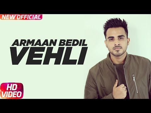 Xxx Mp4 Vehli Full Song Armaan Bedil Bachan Bedil Rox A Garry Nawaab Latest Punjabi Song 2017 3gp Sex