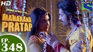 Bharat Ka Veer Putra Maharana Pratap - महाराणा प्रताप - Episode 348 - 14th January 2015