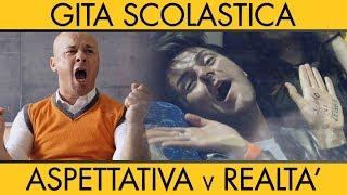 GITA SCOLASTICA - Aspettativa VS Realtà - iPantellas