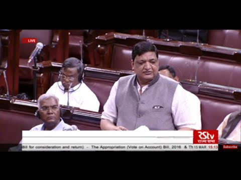 Sh. Naresh Agrawal's comments on the General Budget & Appropriation Bills, 2016