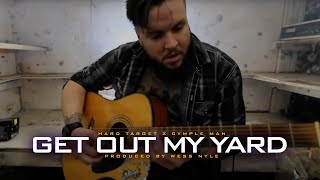 Cymple Man - Get Out My Yard ft. Hard Target (Official Music Video)