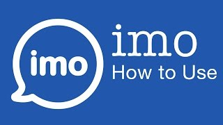 imo App : How to use