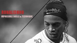 Ronaldinho - Impossible Skills and Technique