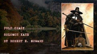 Pulp Crazy - Solomon Kane by Robert E. Howard