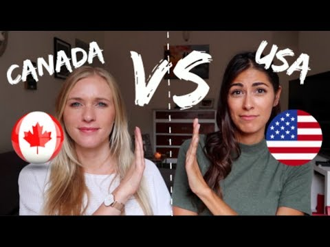 CANADA VS USA WE AREN T THE SAME
