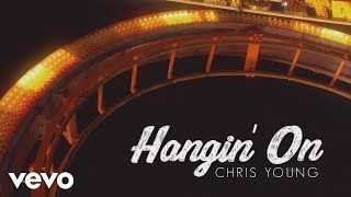 Chris Young - Hangin