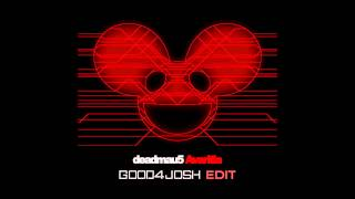 Deadmau5 - Avaritia (Good4Josh Edit)
