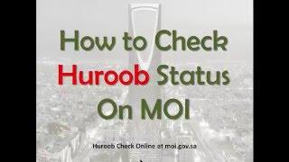 Easily Check Huroob Status Online MOI