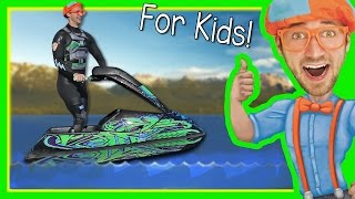 Boats for Kids with Blippi | Explore a Jet Ski