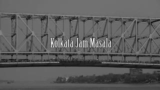 Kolkata Jam Masala : an introduction
