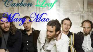 Carbon Leaf - Mary Mac