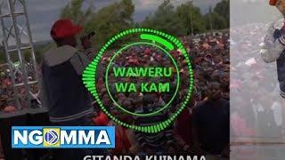 Gitanda Kuinama By Waweru wa Kam