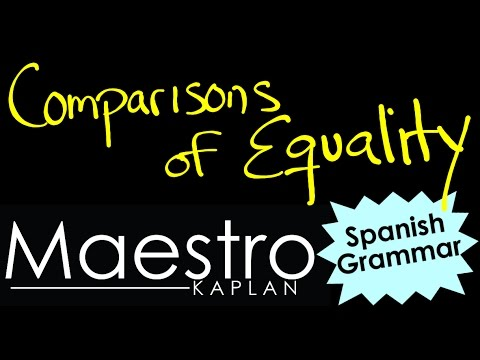 watch COMPARISONS of EQUALITY in Spanish