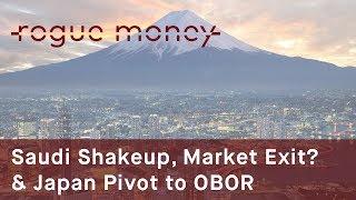 Rogue Mornings - Saudi Shakeup, Market Exit? & Japan Pivot to OBOR (06/21/2017)