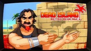 Dead Island: Retro Revenge - Gameplay Trailer