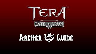 [Tera FoA] Quick Archer Guide