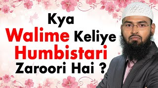 Walima Halal Hone Keliye Kya Humbistari Zaroori Hai By Adv. Faiz Syed