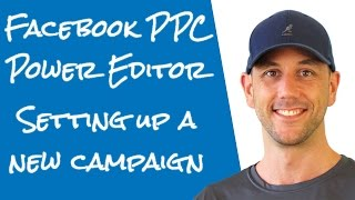 Facebook Ads Campign Setup In Facebook's Power Editor 2016