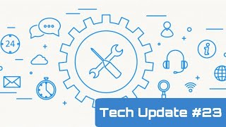 Tech Update #23 - Vodafone 21, Samsung Galaxy Mickey Mouse, Apple Mac, Amazon Alexa
