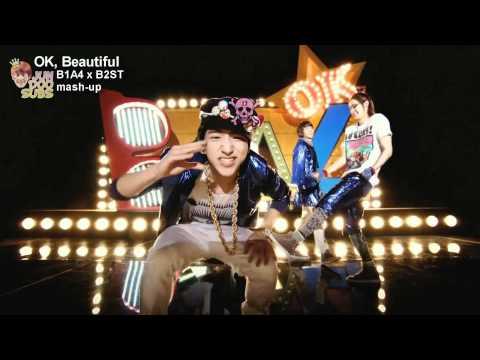 OK, Beautiful - B1A4 x B2ST mash-up