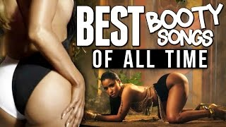 15 Best Booty Songs of All Time