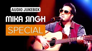 Mika Singh Special | Audio Jukebox