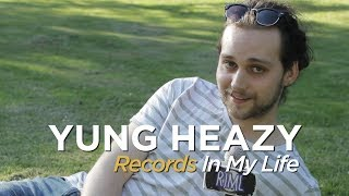 Yung Heazy on Records In My Life (2018 interview)