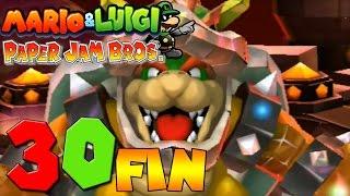 Mario & Luigi Paper Jam Bros |Español| Parte 30 FIN