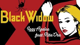 Iggy Azalea feat Rita Ora - Black Widow (Lyrics On Screen HQ) OFFICIAL UNPITCHED AUDIO