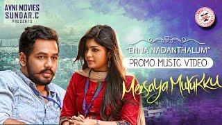 Meesaya Murukku - Enna Nadanthalum (Promo Music Video) | Hiphop Tamizha ft. Kaushik Krish