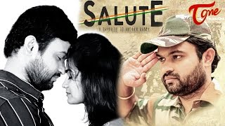 SALUTE | A Tribute to Indian Army | Telugu Short Film 2017 | Directed by Ravi Sarma | #IndianArmyDay