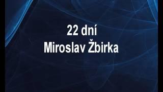 22 dní - Miroslav Žbirka Karaoke tip