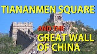 Tiananmen Square and The Great Wall of China