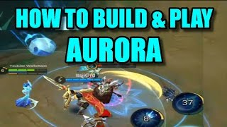 Mobile Legends: AURORA BEST BUILD - High Elo Guide & Gameplay!!