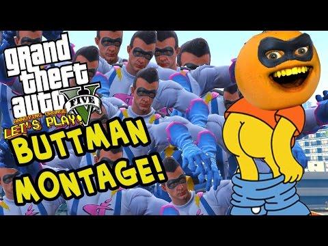 Annoying Orange GTA V BUTTMAN MONTAGE Funniest Moments