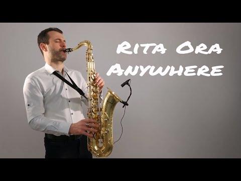 Rita Ora - Anywhere [Saxophone Cover] by Juozas Kuraitis