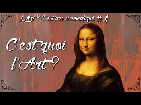 [L'Art ? C'est pas si compliqué !] #1: C'est quoi l'Art ?