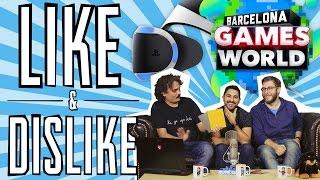 LIKE & DISLIKE: Barcelona Games World, PlayStation VR, Call of Duty...