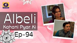 Albeli... Kahani Pyar Ki - Ep #94