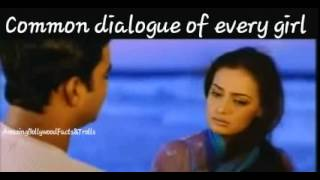 Common dialogue of every girl..(Very Funny)
