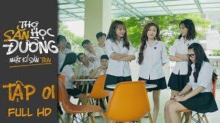 THỢ SĂN HỌC ĐƯỜNG | TẬP 1 FULL HD BẢN CHẤT LƯỢNG | Phim Học Đường Hành Động 2019
