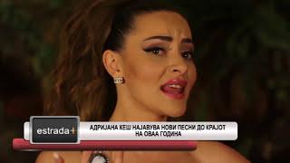 Estradaplus 20.11.2017 - Adrijana Kes najavuva novi pesni do krajot na ovaa godina